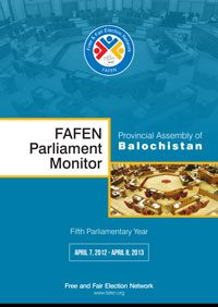 FAFEN Parliament Monitor Provincial Assembly of Balochistan 5th Parliamentary Year 2012-2013