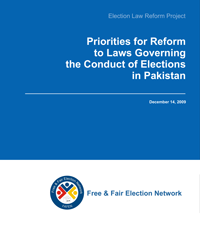 Priorities for Reform to Laws Governing the Conduct of Elections in Pakistan