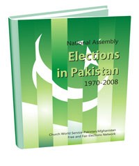 National Assembly Elections in Pakistan 1970- 2008: Compendium of Election Related Facts
