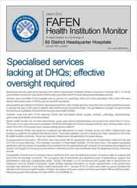 Specialised Services Lacking at DHQs; Effective Oversight Required