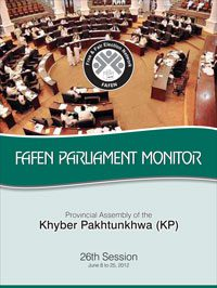 FAFEN Parliament Monitor Provincial Assembly of Khyber Pakhtunkhwa 26th Session Report