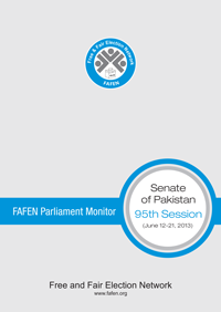 FAFEN Parliament Monitor Senate of Pakistan 95th (Budget) Session Report 2013