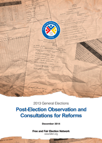 2013 General Elections Post-Election Observation and Consultations for Reforms