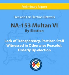 NA-153 Multan VI: Lack of Transparency, Partisan Staff Witnessed in Otherwise Peaceful, Orderly By-election